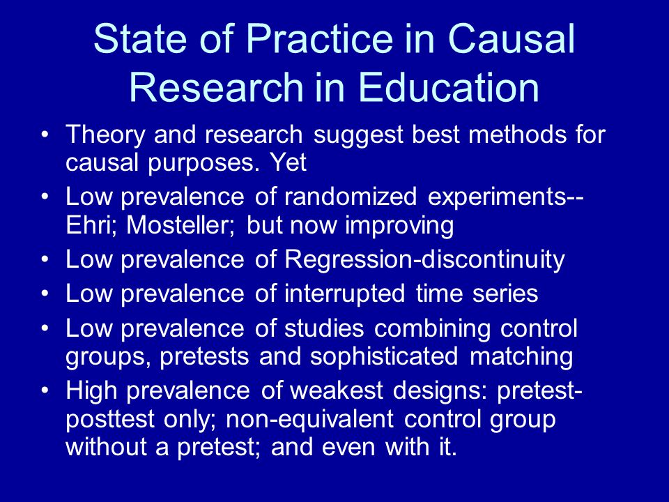 State of Practice in Causal Research in Education