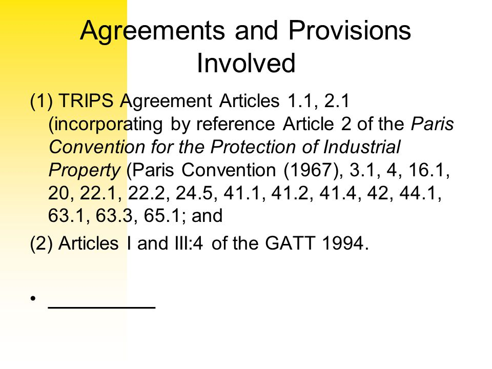 Agreements and Provisions Involved