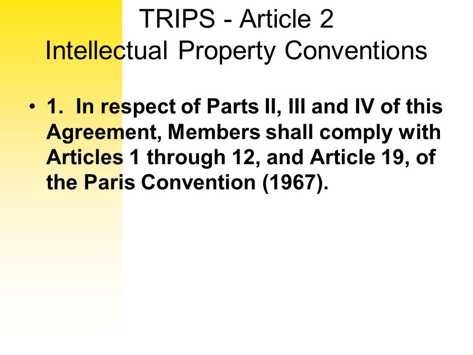 TRIPS - Article 2 Intellectual Property Conventions
