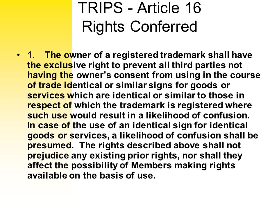 TRIPS - Article 16 Rights Conferred