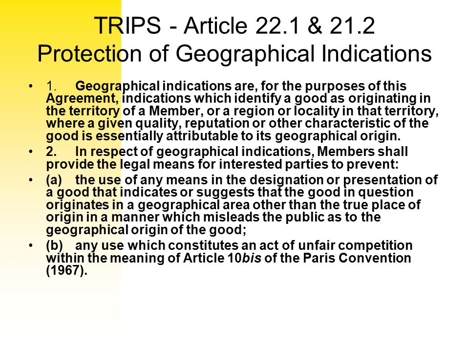 TRIPS - Article 22.1 & 21.2 Protection of Geographical Indications