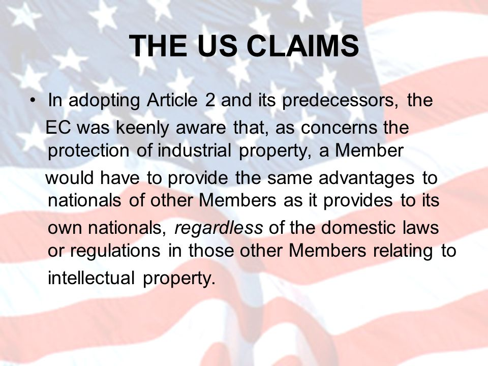 THE US CLAIMS In adopting Article 2 and its predecessors, the