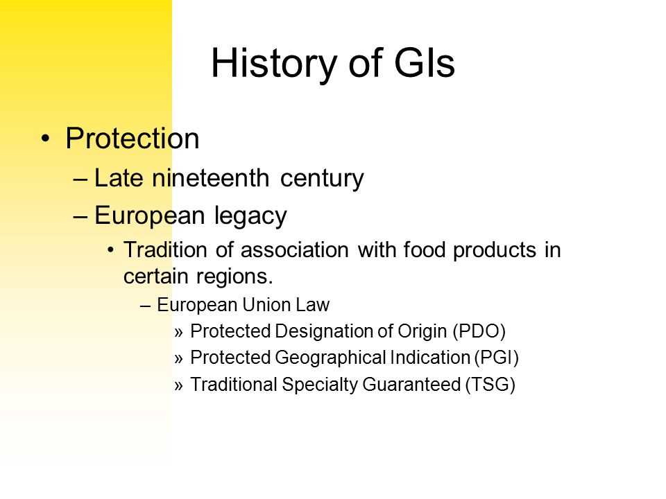 History of GIs Protection Late nineteenth century European legacy