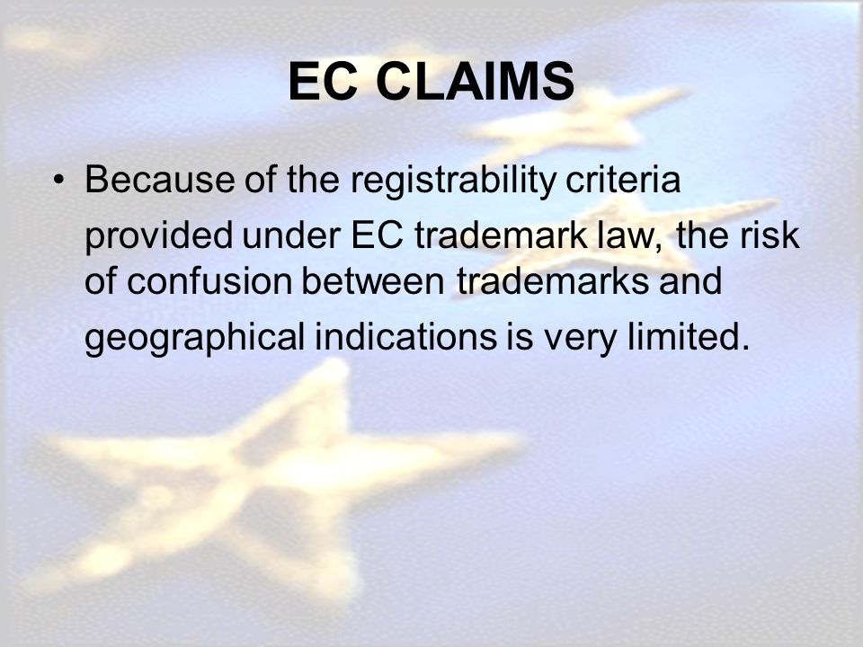EC CLAIMS Because of the registrability criteria