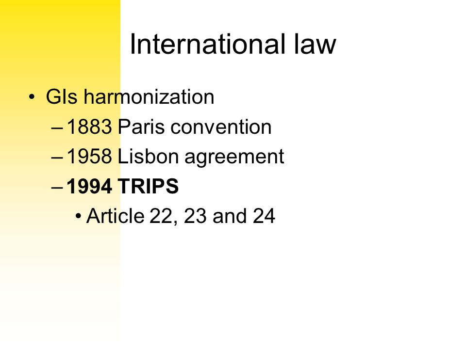 International law GIs harmonization 1883 Paris convention