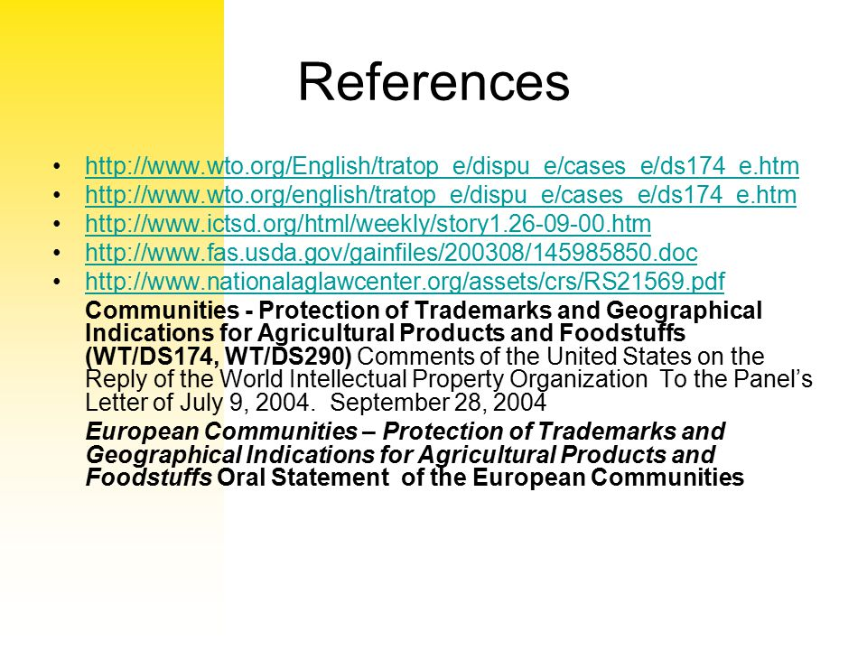 References http://www.wto.org/English/tratop_e/dispu_e/cases_e/ds174_e.htm. http://www.wto.org/english/tratop_e/dispu_e/cases_e/ds174_e.htm.