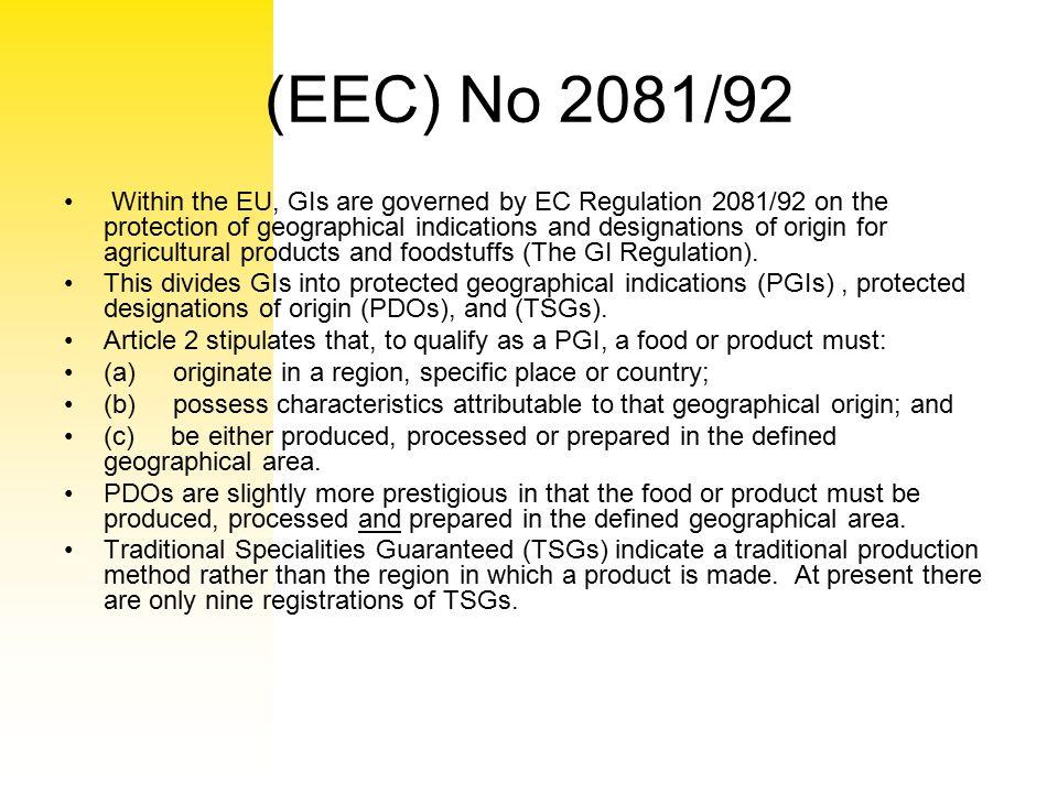(EEC) No 2081/92