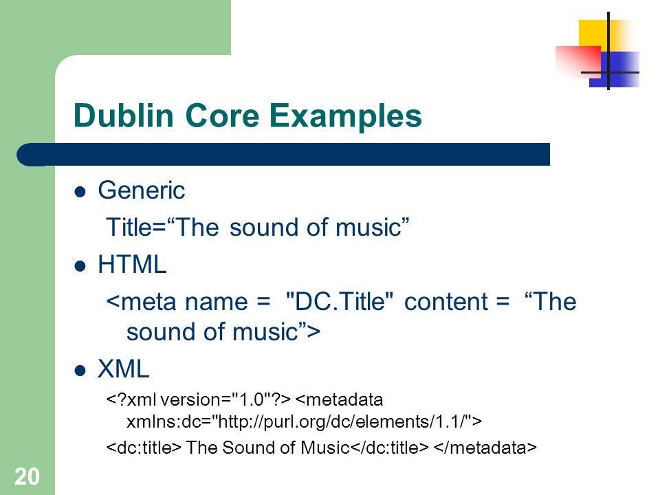 Dublin Core Examples Generic Title= The sound of music HTML