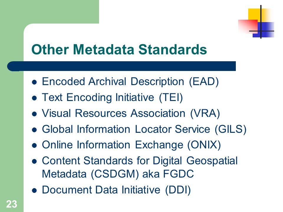 Other Metadata Standards
