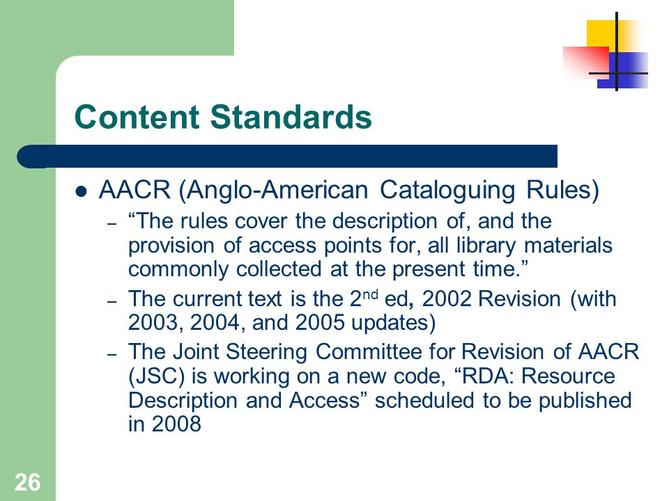 Content Standards AACR (Anglo-American Cataloguing Rules)