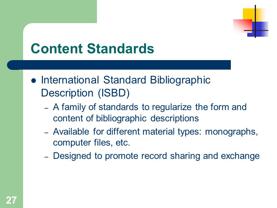 Content Standards International Standard Bibliographic Description (ISBD)