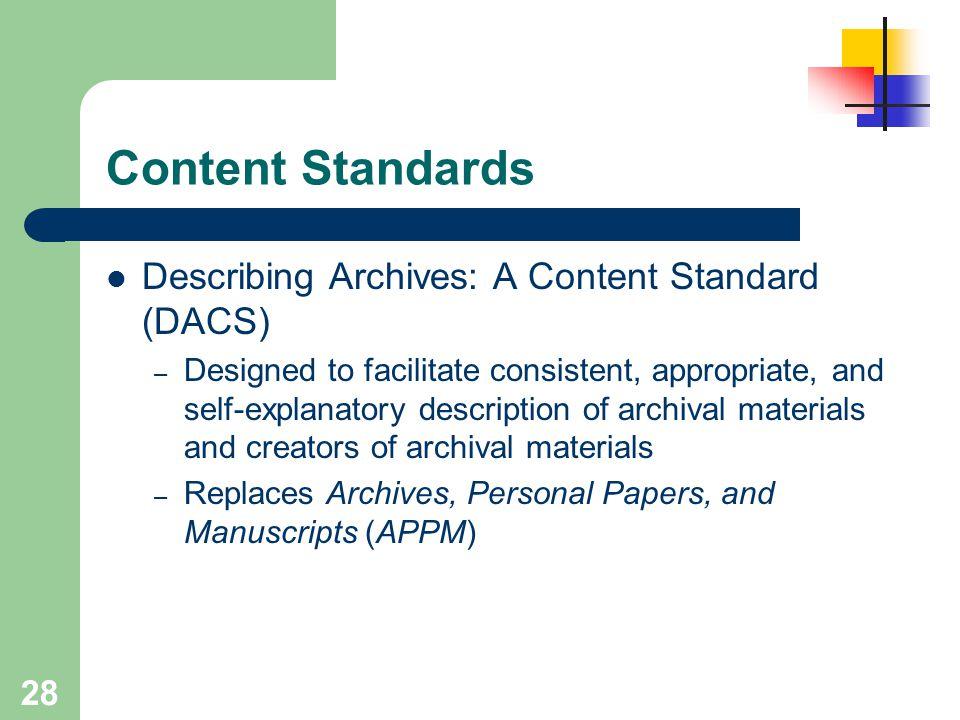Content Standards Describing Archives: A Content Standard (DACS)