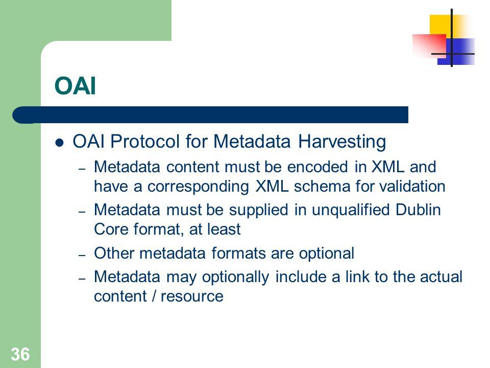 OAI OAI Protocol for Metadata Harvesting