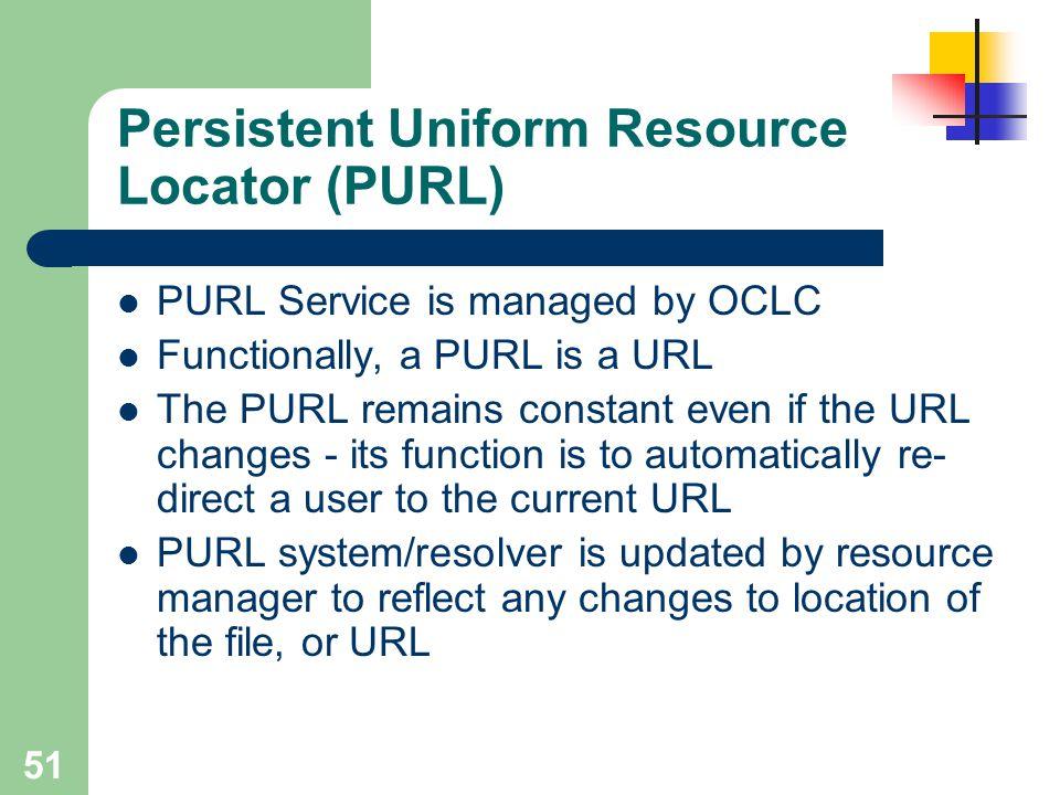 Persistent Uniform Resource Locator (PURL)
