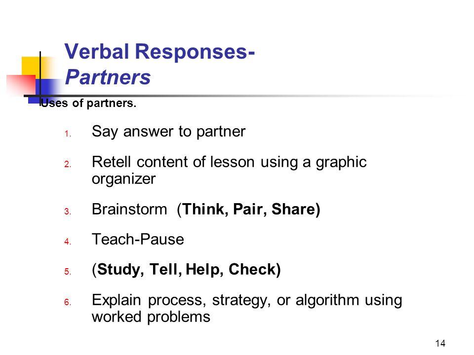 Verbal Responses- Partners