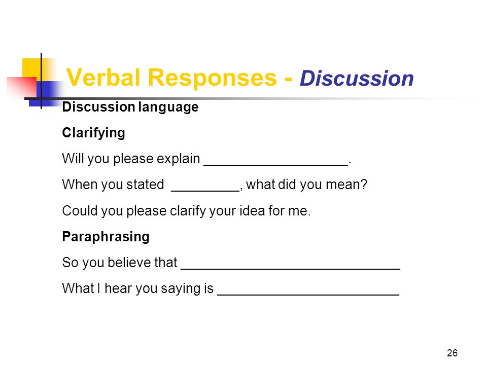 Verbal Responses - Discussion