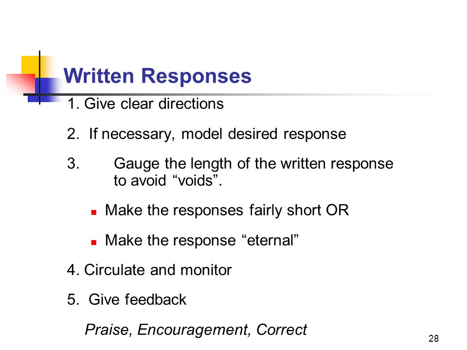 Written Responses 1. Give clear directions
