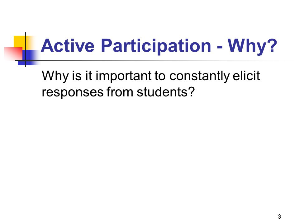 Active Participation - Why