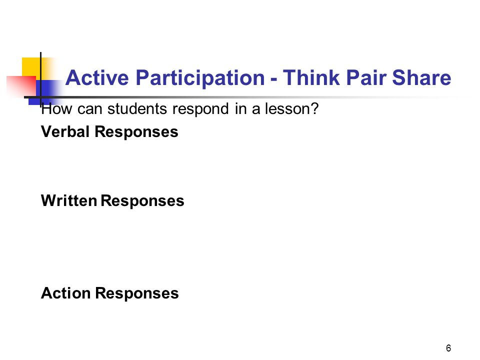 Active Participation - Think Pair Share