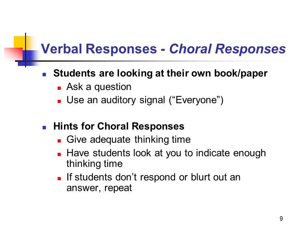 Verbal Responses - Choral Responses