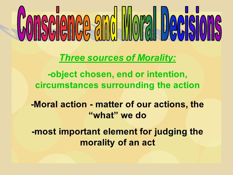 Conscience and Moral Decisions