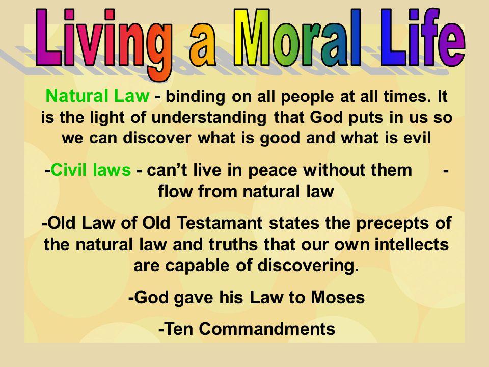 Living a Moral Life