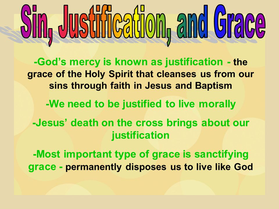 Sin, Justification, and Grace
