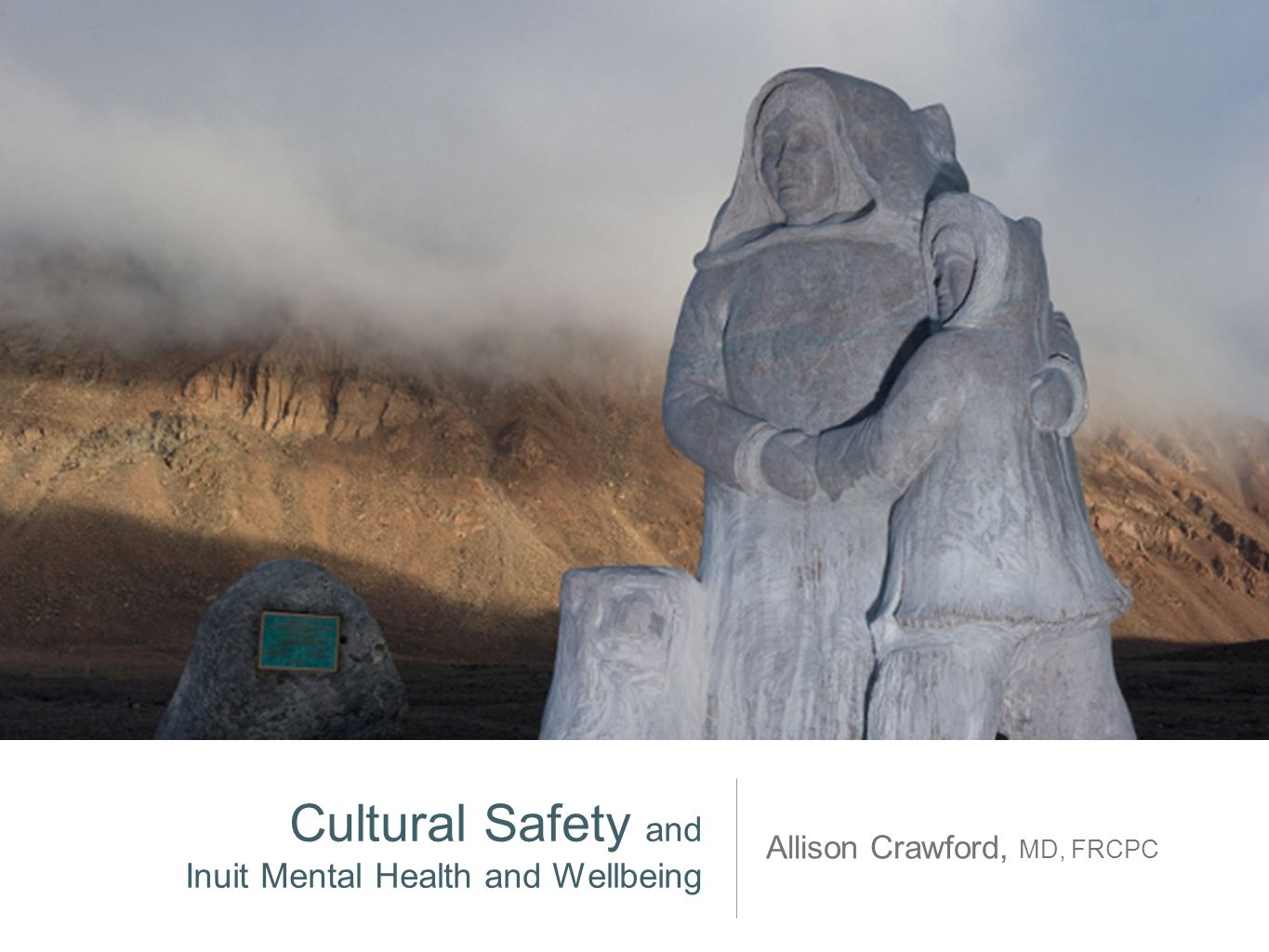 Cultural Safety and Inuit Mental Health and Wellbeing