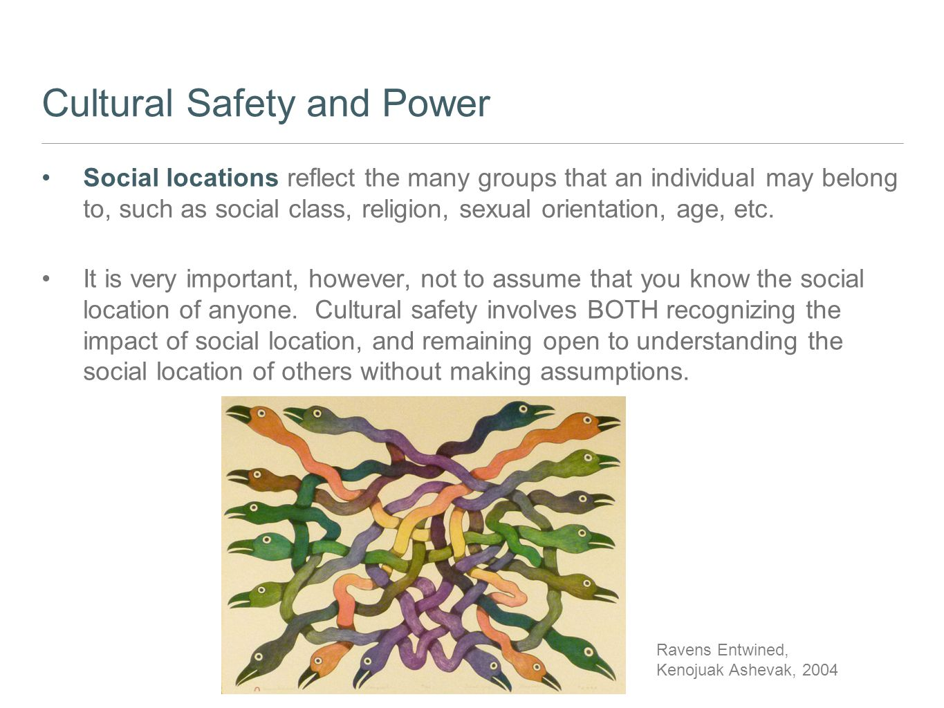 Cultural Safety and Power