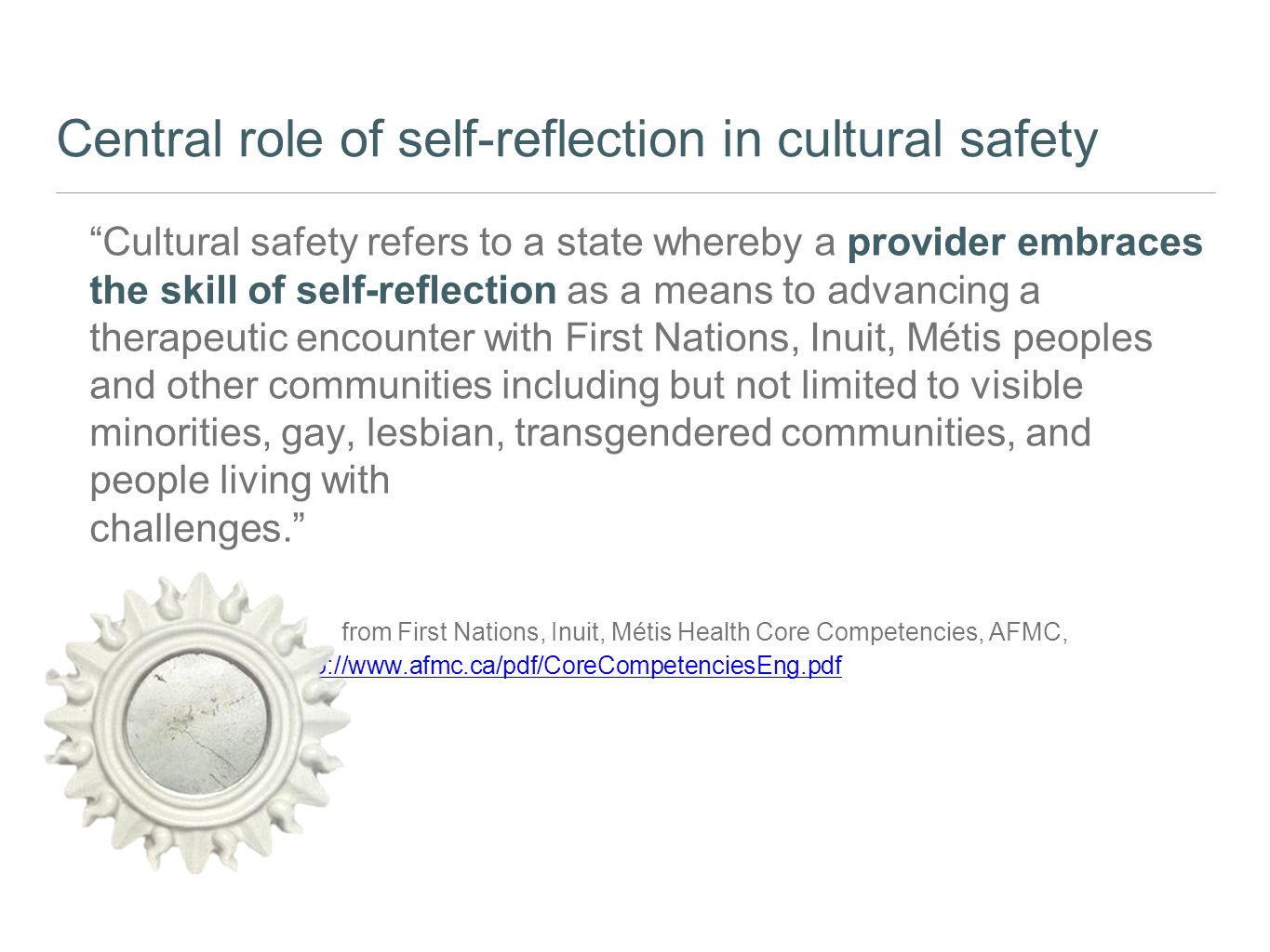 Central role of self-reflection in cultural safety