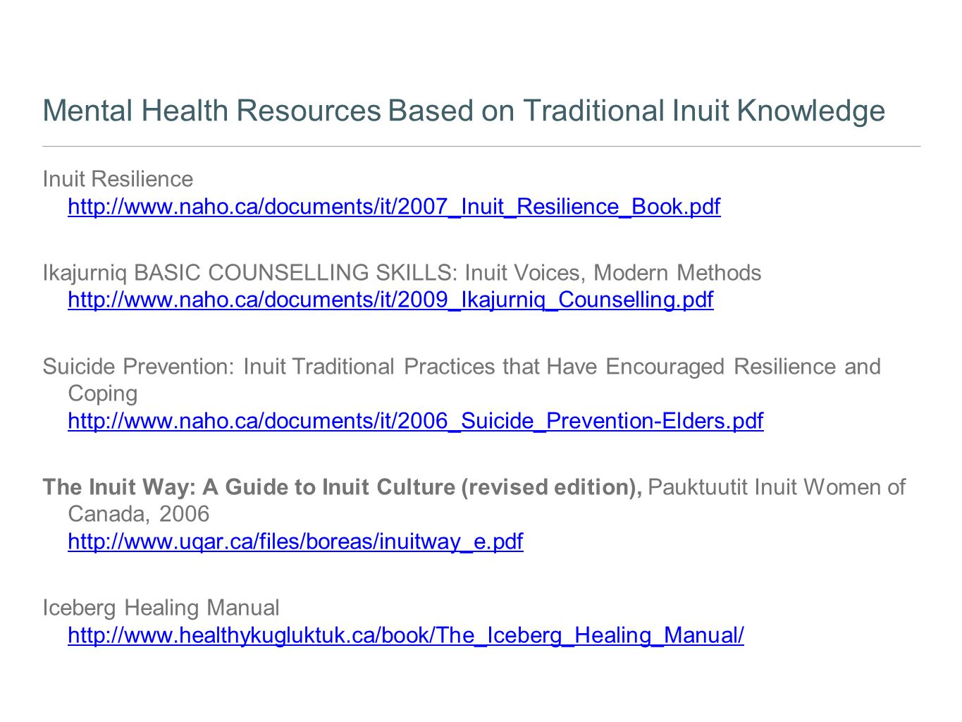 Mental Health Resources Based on Traditional Inuit Knowledge