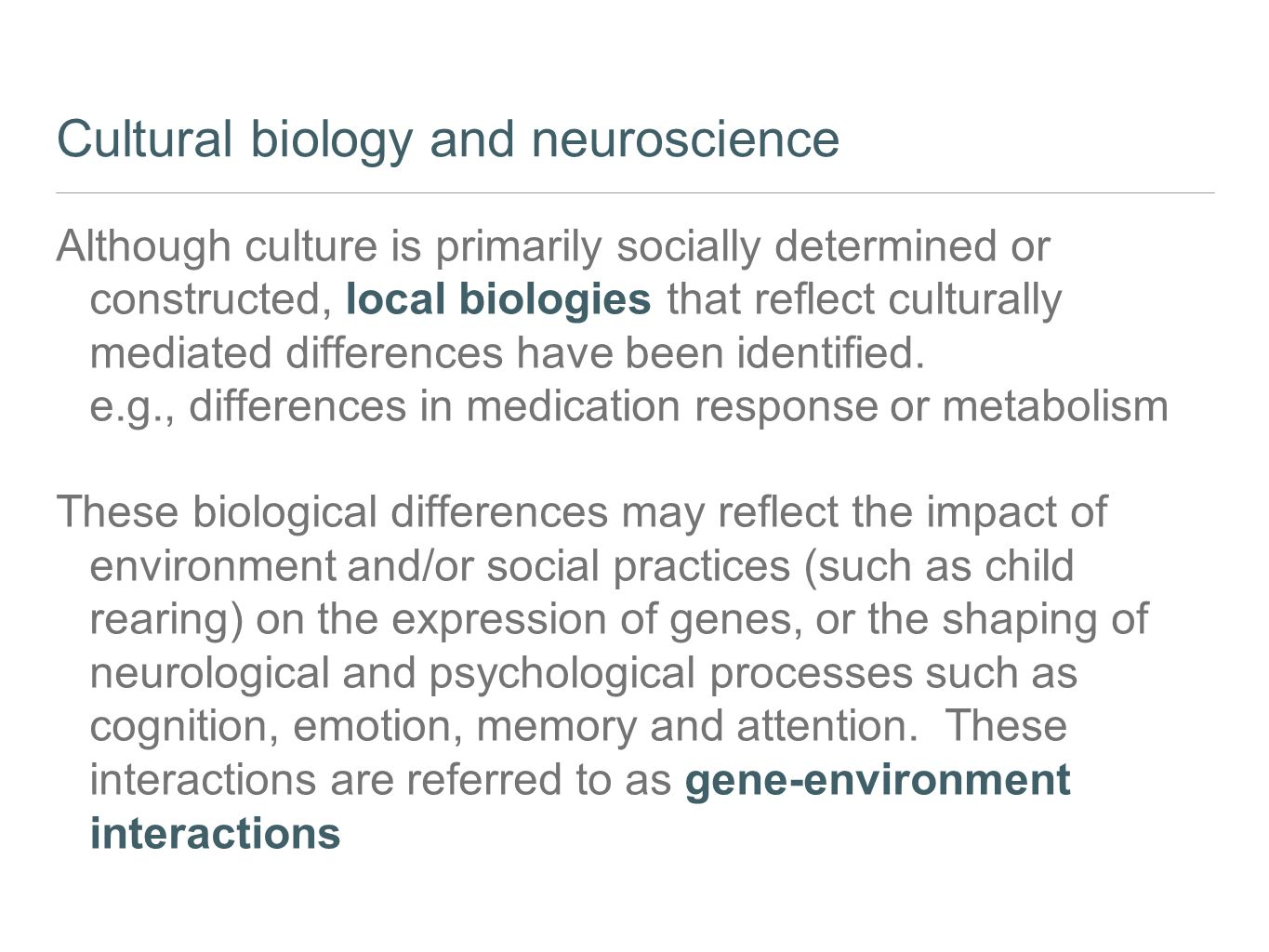 Cultural biology and neuroscience