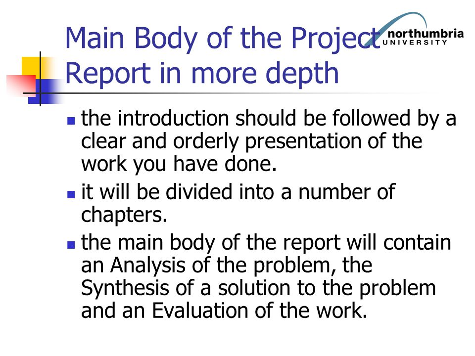 Main Body of the Project Report in more depth