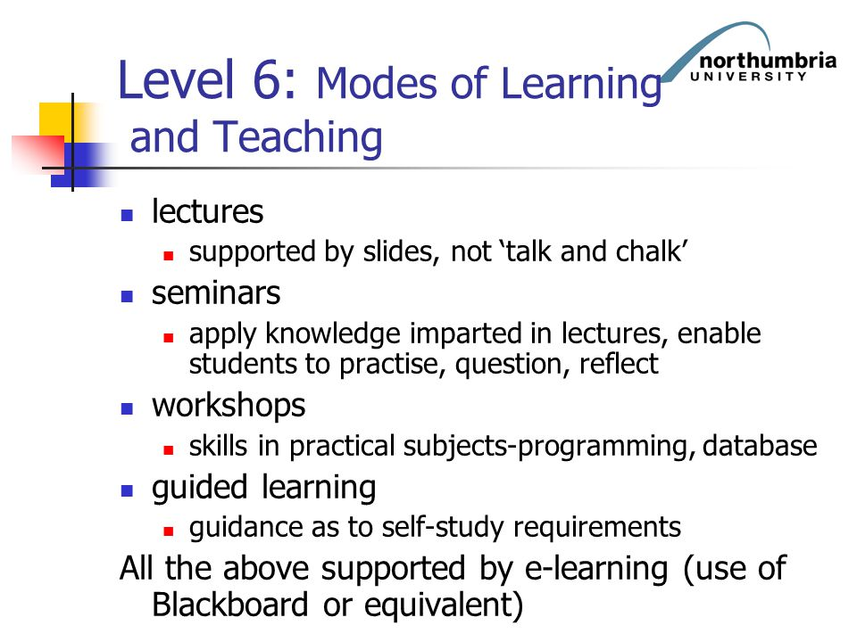 Level 6: Modes of Learning and Teaching