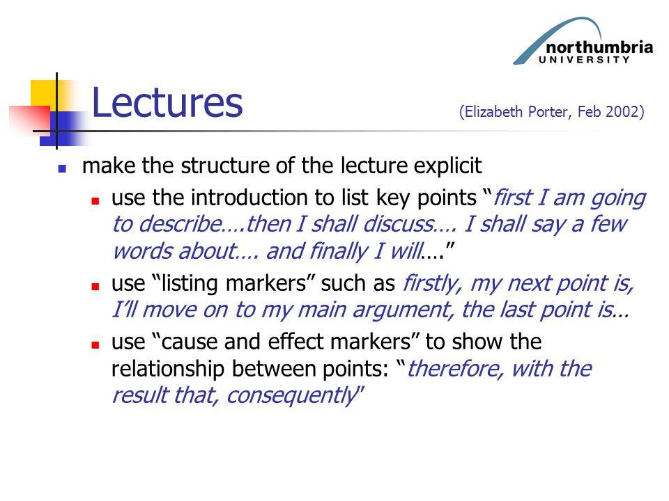 Lectures (Elizabeth Porter, Feb 2002)