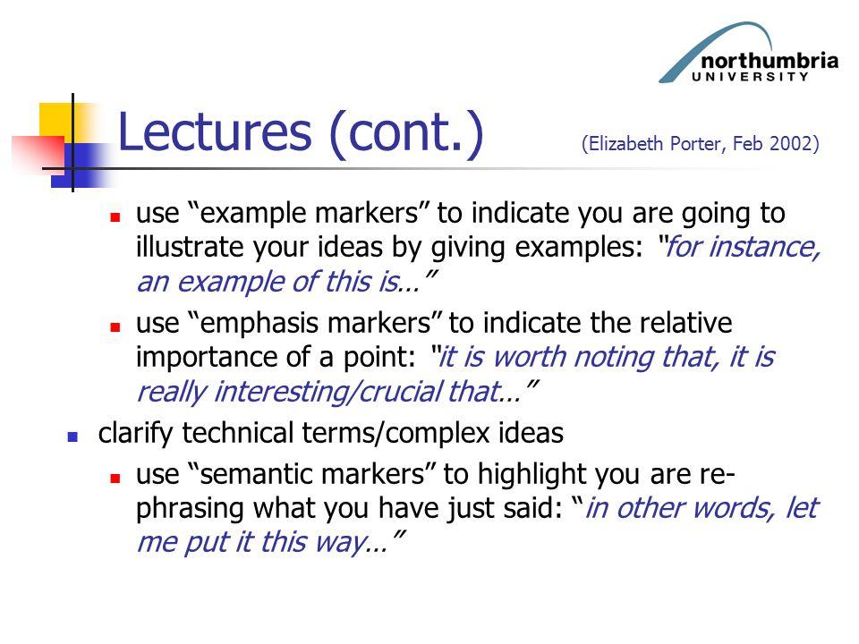 Lectures (cont.) (Elizabeth Porter, Feb 2002)