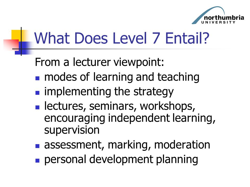 What Does Level 7 Entail From a lecturer viewpoint: