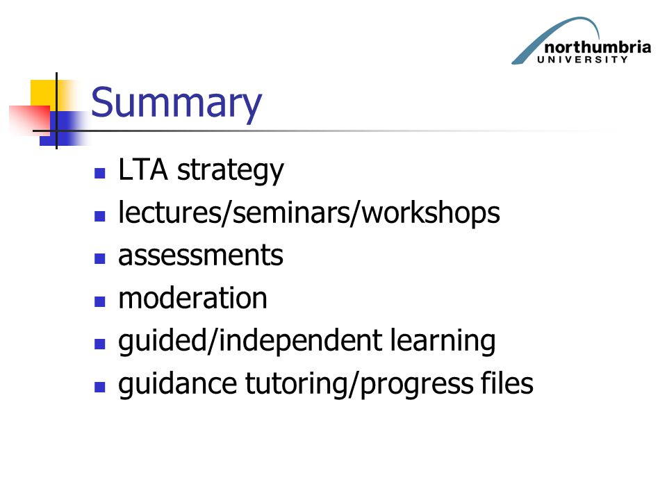 Summary LTA strategy lectures/seminars/workshops assessments