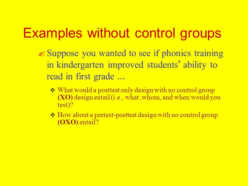 Examples without control groups