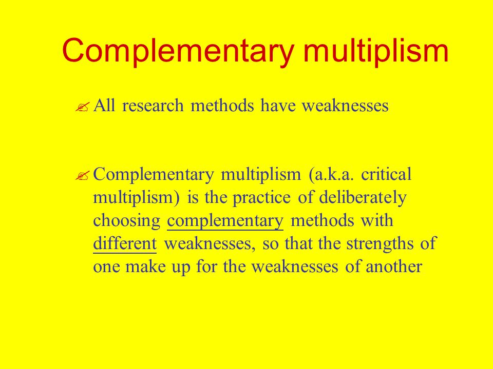 Complementary multiplism
