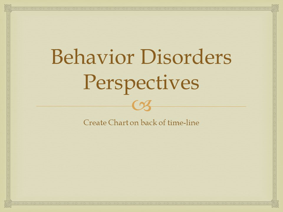 Behavior Disorders Perspectives