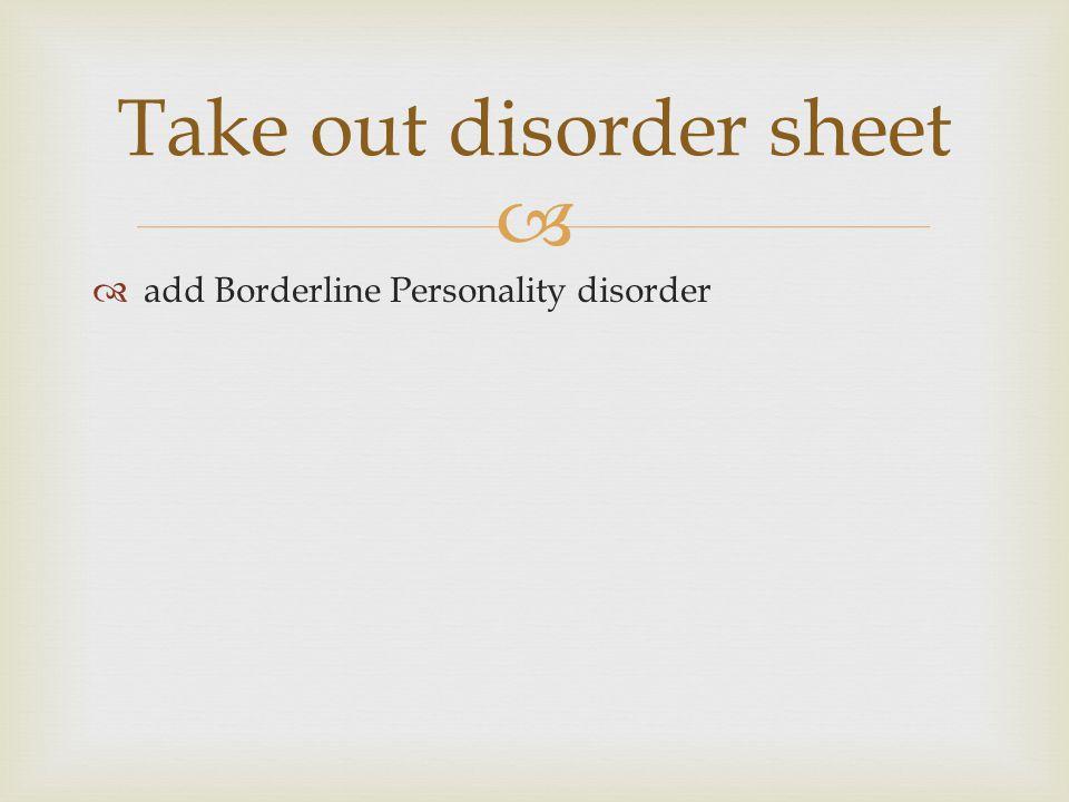 Take out disorder sheet