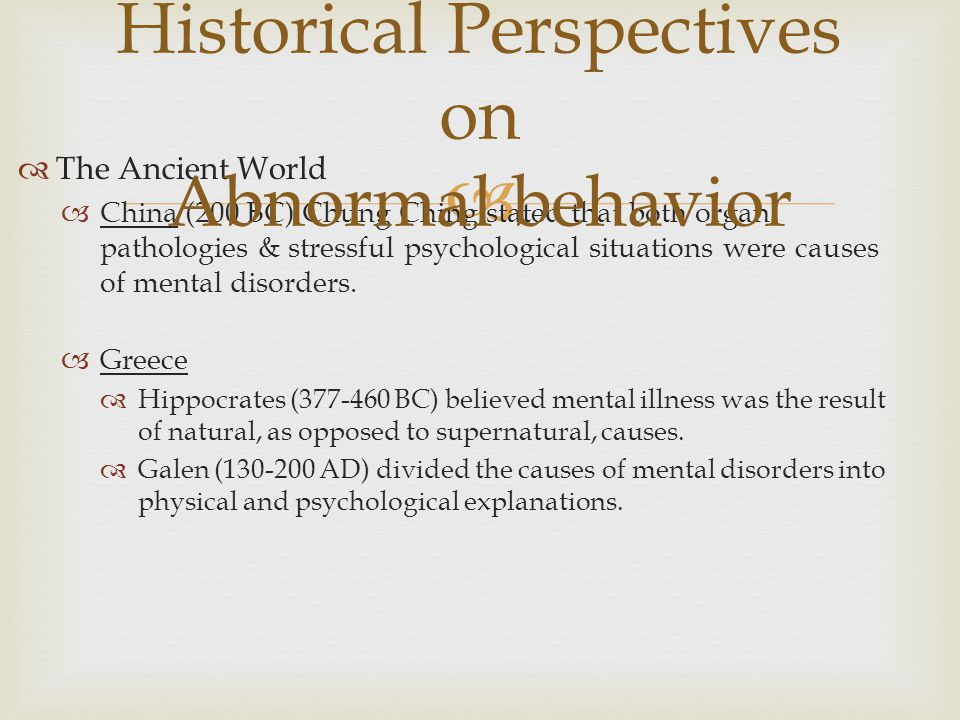 Historical Perspectives on Abnormal behavior
