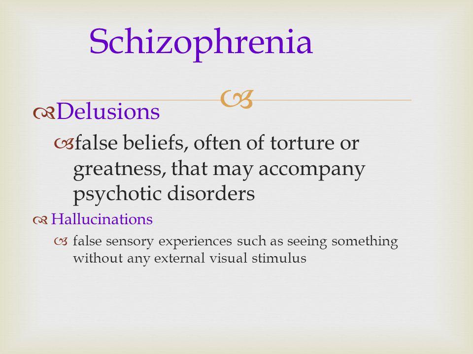 Schizophrenia Delusions