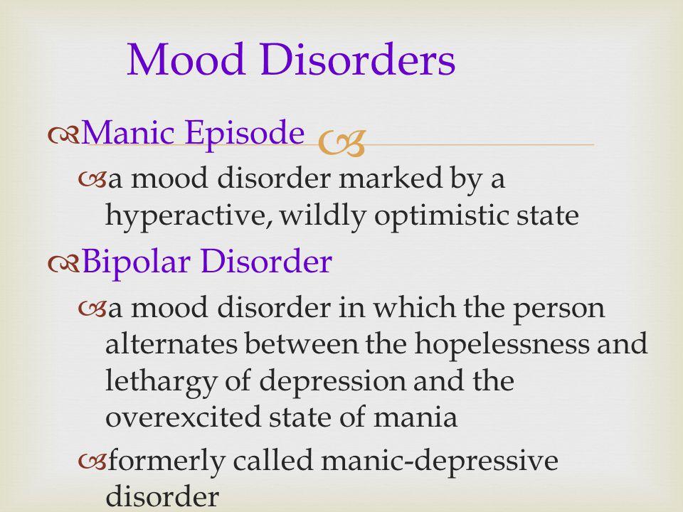 Mood Disorders Manic Episode Bipolar Disorder