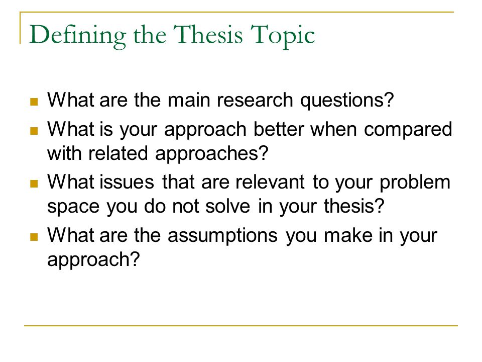 Defining the Thesis Topic