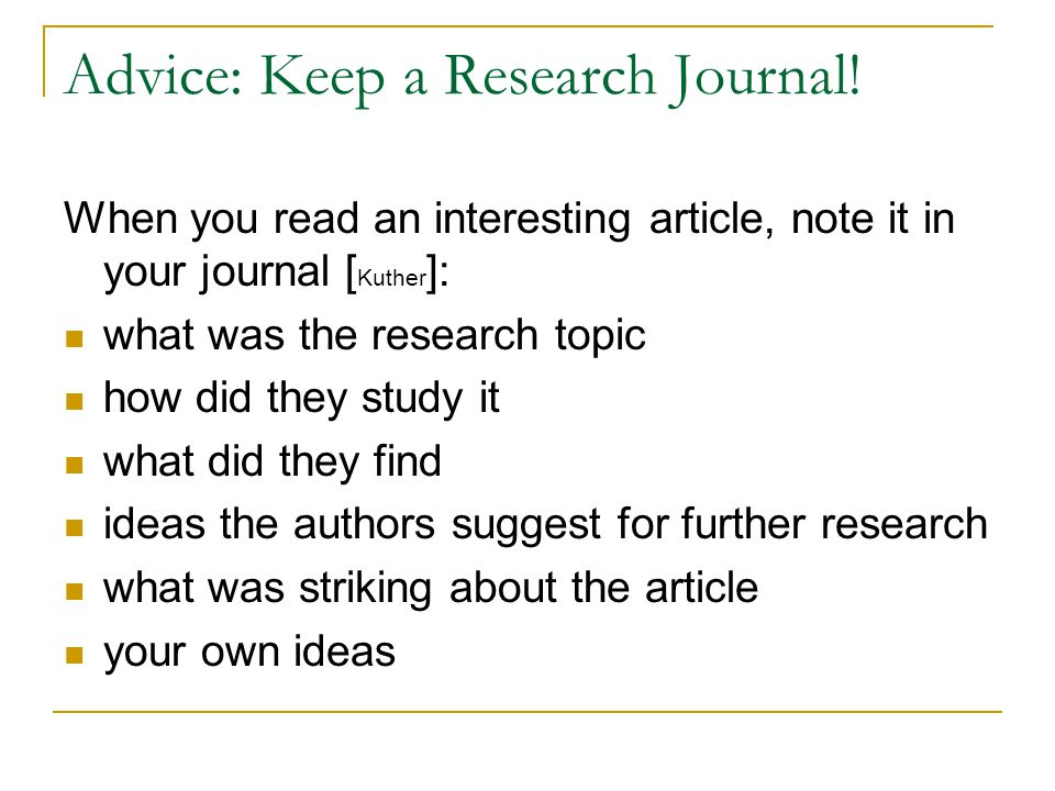 Advice: Keep a Research Journal!