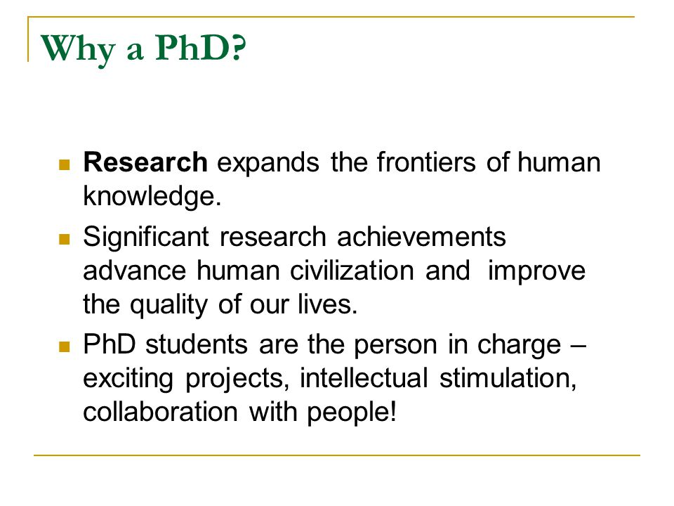 Why a PhD Research expands the frontiers of human knowledge.