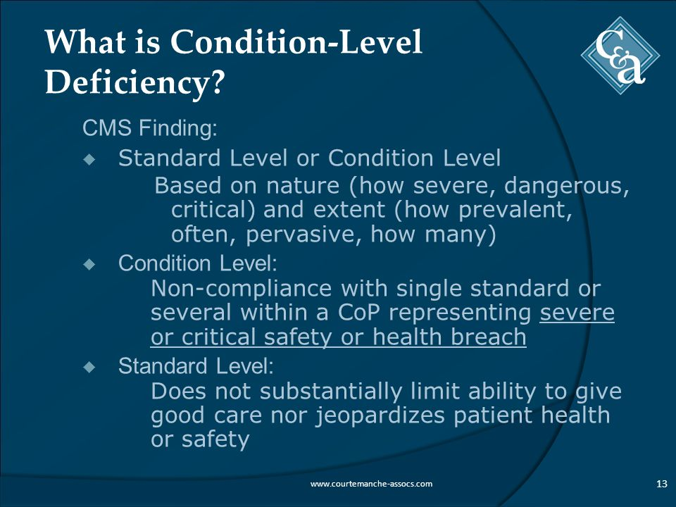What is Condition-Level Deficiency