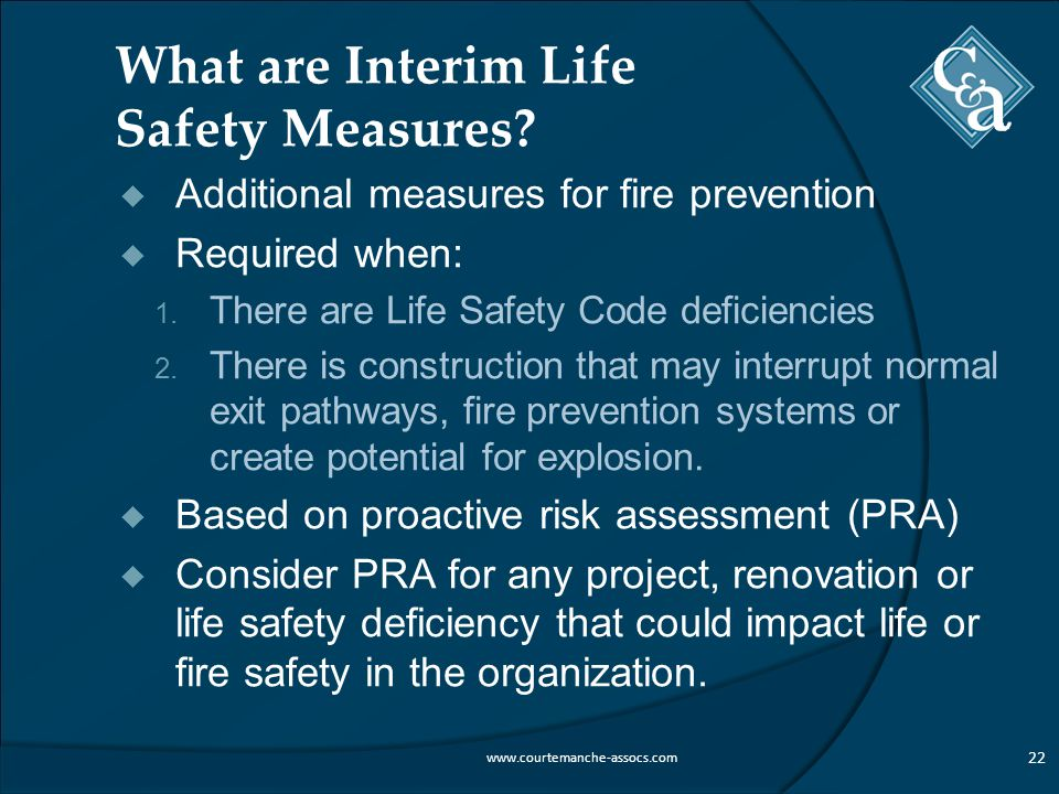 What are Interim Life Safety Measures